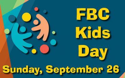 FBC Kids Day Coming Soon
